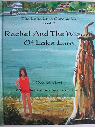 9780977932511: The Lake Lure Chronicles Book 2 (Rachel and the Wizard of Lake Lure)