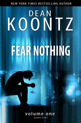9780977933341: Dean Koontz' Christopher Snow: Fear Nothing
