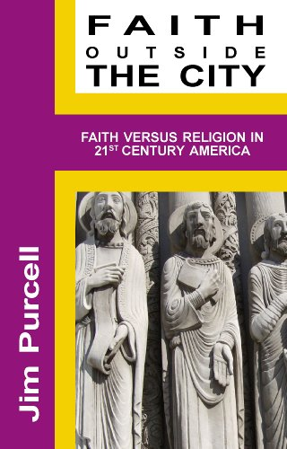 Faith Outside the City: Jim Purcell
