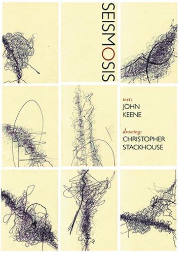 Seismosis: John Keene; Christopher Stackhouse