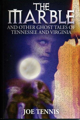 9780977944347: Marble and Other Ghost Tales of Tennessee and Virginia