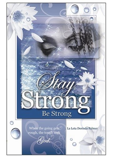 9780977944545: Stay Strong - Be Strong