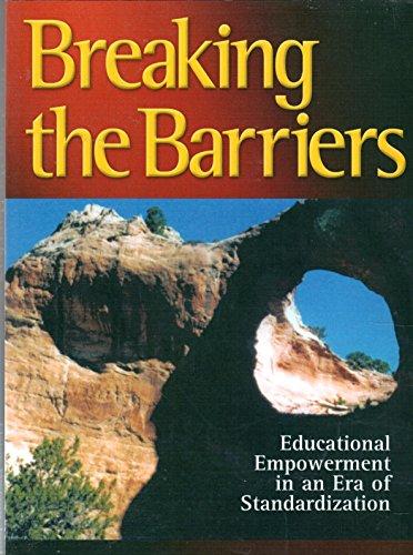 Breaking the Barriers: Educational Empowerment in an Era of Standardization: Elaine Watson Jordan