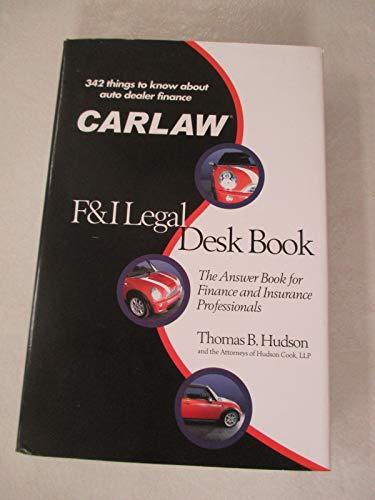 F & I LEGAL DESK BOOK~342 THINGS: THOMAS B. HUDSON
