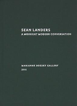 9780977950355: Sean Landers: A Midnight Modern Conversation