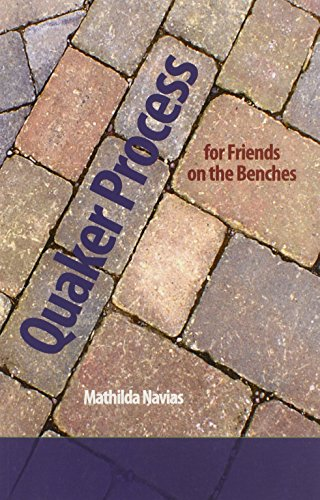 Quaker Process for Friends on the Benches: Navias, Mathilda