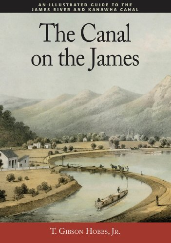 9780977952342: The Canal on the James, An Illustrated Guide to the James River and Kanawha Canal
