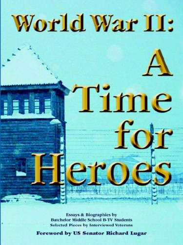9780977953073: World War II: A Time for Heroes