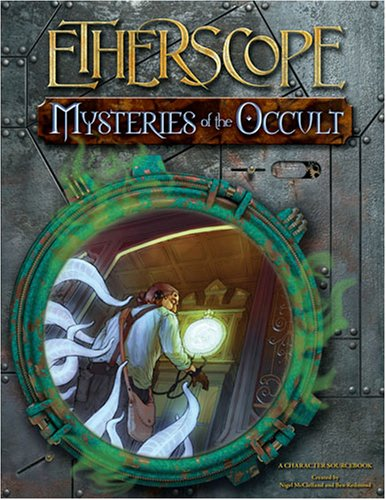Mysteries of the Occult (Etherscope (d20) (Goodman Games)): Nigel McClelland, Ben Redmond