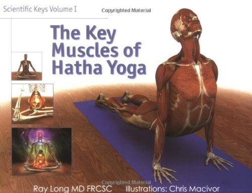 9780977961405: Scientific Keys Volume 1: The key muscles of hatha yoga