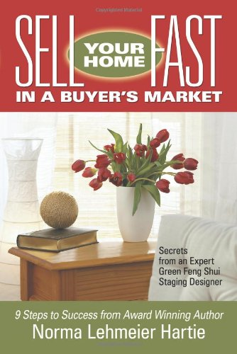 9780977963317: Sell Your Home Fast in a Buyer's Market: Secrets from an Expert Green Feng Shui Staging Designer