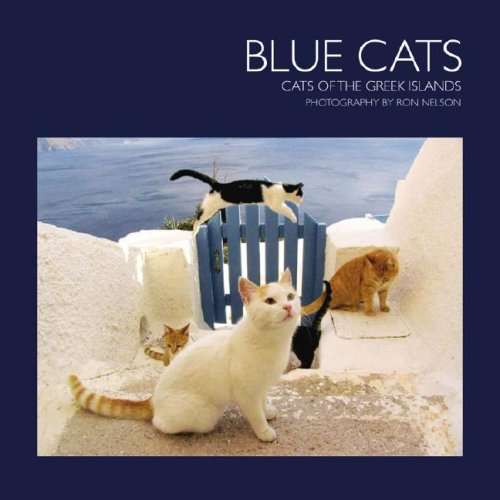 9780977966905: Blue Cats, Cats of the Greek Islands