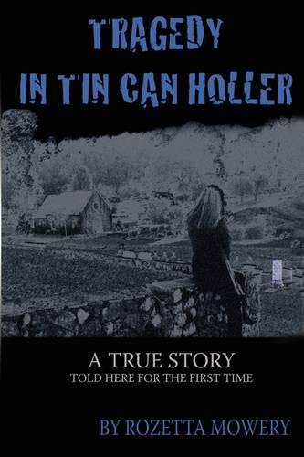 9780977968060: Tragedy in Tin Can Holler