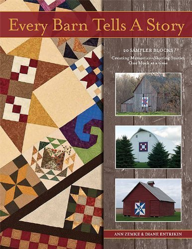 9780977969913: Every Barn Tells a Story: 20 Sampler Blocks: Creating Memories and Sharing Stories -- One Block At a