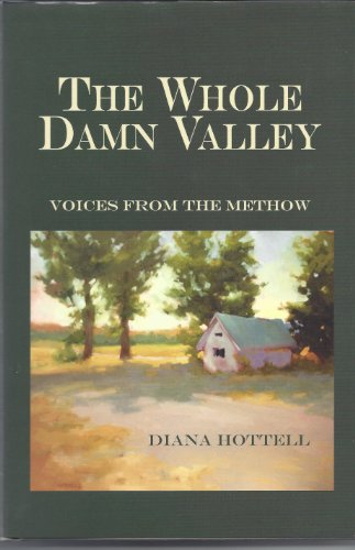 The Whole Damn Valley: Diana Hottell