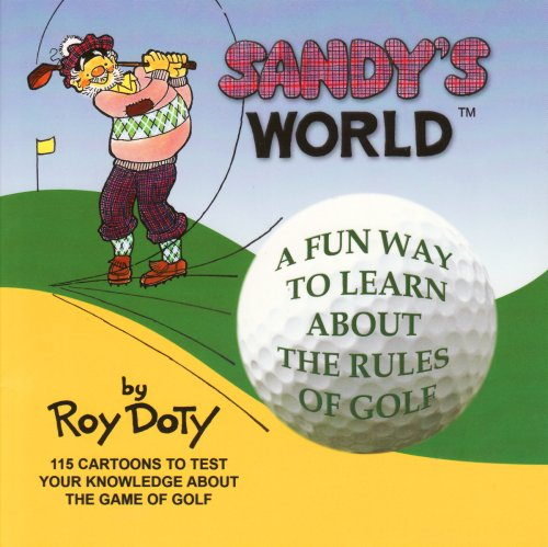Sandy's World All About Golf: Doty, Roy
