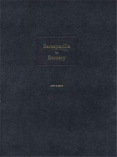 Jeff Gibson: Sarsaparilla to Sorcery: Jeffrey Kastner; Jeff