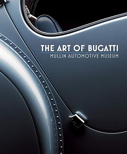 The Art of Bugatti: Mullin Automotive Museu