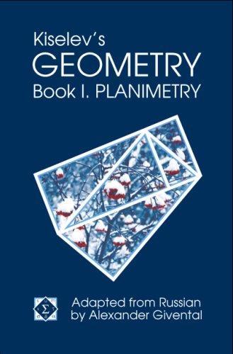 9780977985203: Kiselev's Geometry - Book I. Planimetry