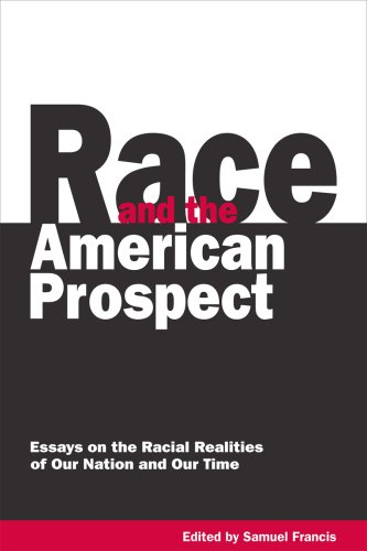 Race and the American Prospect: Essays on: editor Samuel Francis