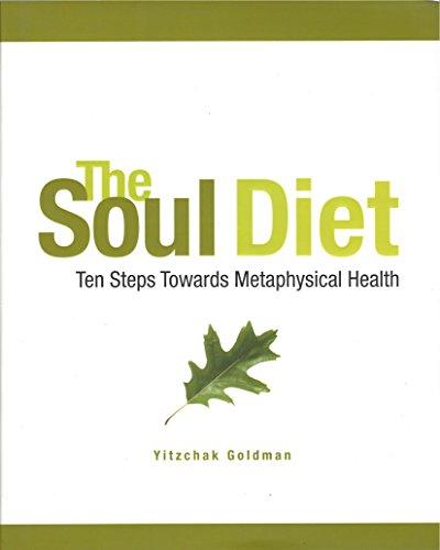 9780977989904: The Soul Diet: Ten Steps Towards Metaphysical