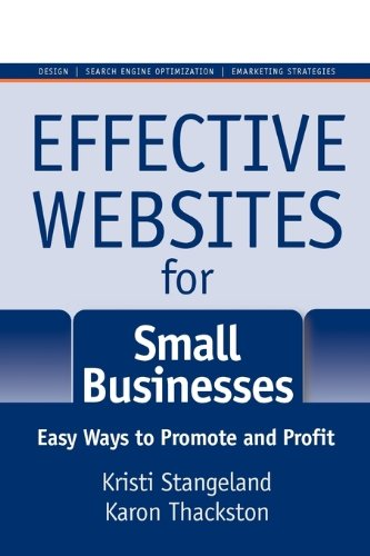 9780977990795: Effective Websites for Small Businesses: Easy Ways to Promote and Profit