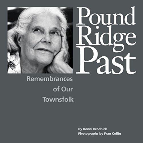 9780977994007: Pound Ridge Past: Remembrances of Our Townsfolk