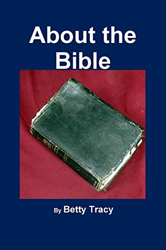 9780977995165: About the Bible
