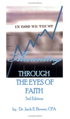 9780977996063: Accounting Through the Eyes of Faith - 3ed Text book