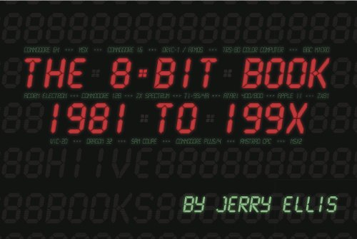 9780977998326: The 8-Bit Book - 1981 to 199x