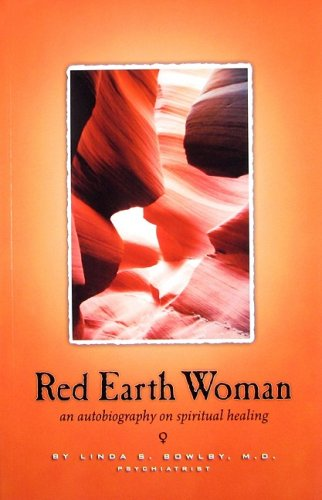Red Earth Woman: An Autobiography on Spiritual Healing