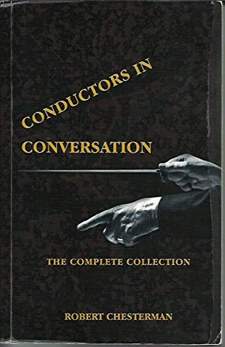 9780978000301: Conductors in Conversation (The Complete Collection)