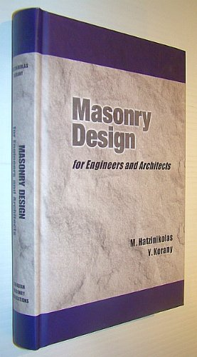 Masonry Design for engineers and Architects (: Hatzinikolas, M. and