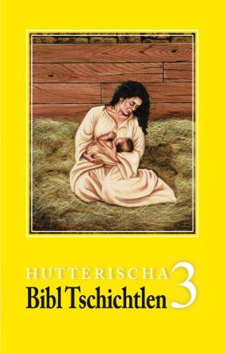9780978011291: Hutterischa Bibl Tschichtlen 3