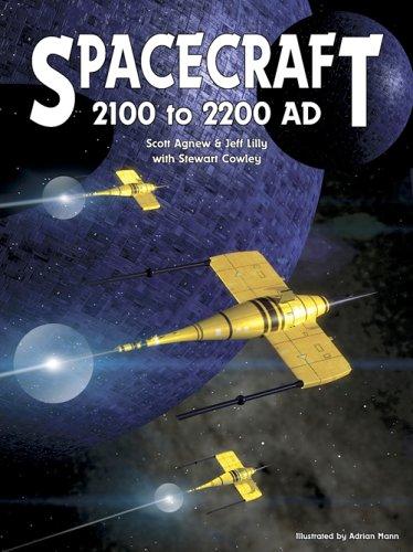 Spacecraft 2100 to 2200 AD: Scott Agnew, Jeffrey