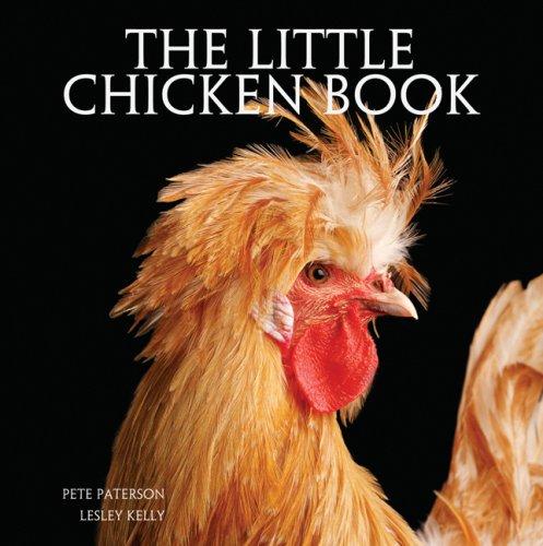 The Little Chicken Book: Pete Paterson