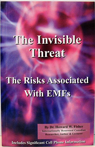 9780978033170: The Invisible Threat: The Risks Associated With EMFs