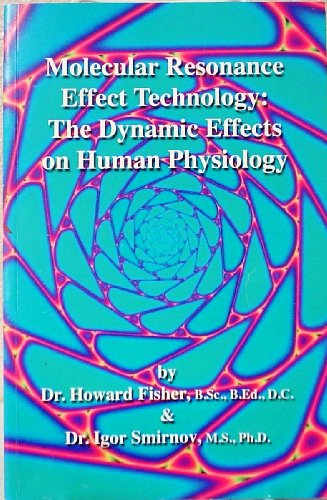 9780978033187: Molecular Resonance Effect Technology: The Dynamic Effects on Human Physiology