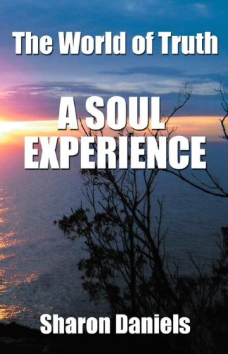 9780978034917: The World of Truth: A Soul Experience