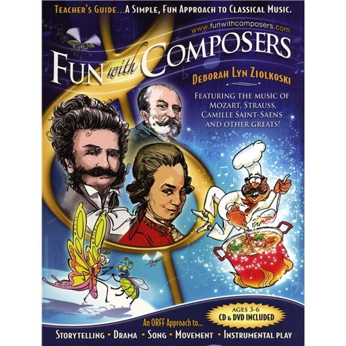 Deborah Lyn Ziolkoski: Fun with Composers for Ages 3-6