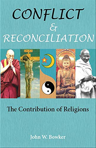9780978043193: Conflict and Reconciliation: The Contribution of Religions