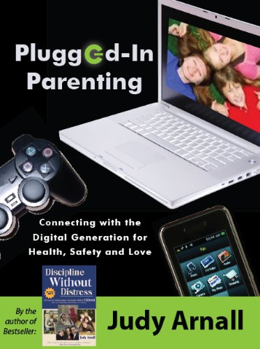 9780978050917: Plugged-In Parenting: Connecting with the Digital Generation for Health, Safety and Love