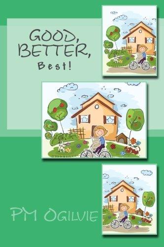 9780978052041: Good Better Best