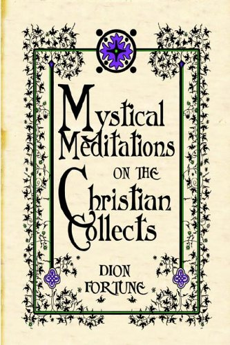 9780978053413: Mystical Meditations on the Christian Collects
