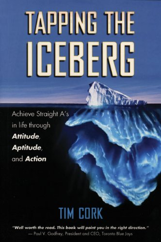 Tapping the Iceberg: Achieve Straight A's in: Cork, Tim