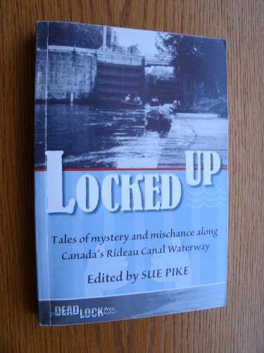 Locked Up : Tales of Mystery and: Sue (ed.) Pike