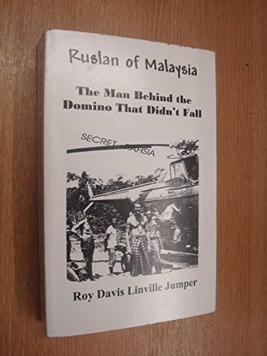 9780978056209: Ruslan of Malaysia: The Man Behind the Domino That Didn't Fall