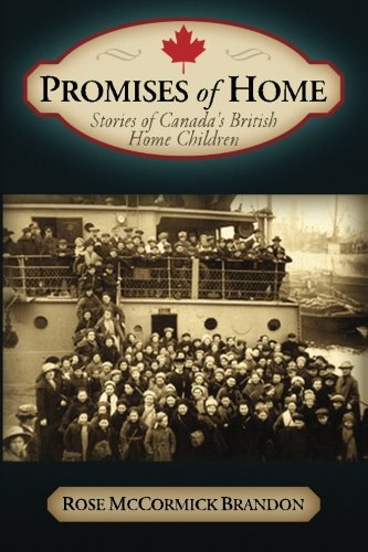 9780978062255: Promises of Home: Stories of Canada's British Home Children