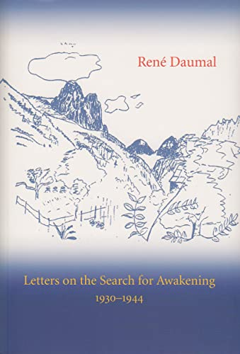 Letters On The Search For Awakening 1930-1944: René Daumal / Gabriela Ansari (Translation) / Roger ...