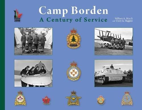9780978069629: Camp Borden: A Century of Service
